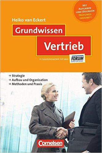 Heiko van Eckert - Top Deal Consulting - Buch Grundwissen Vertrieb